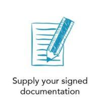 Supply your signed documentation